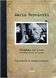 Utopías en foco: con manuscritos del poeta