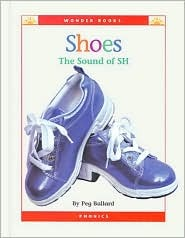 Shoes: The Sound of Sh (Wonder Books)