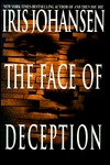 The Face Of Deception by Iris Johansen