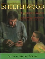 Shelterwood Teachers Guide: Discovering the Forest