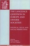 The Language Question in Europe and Diverse Societies