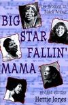 Big StarFfallin' Mama: Five Women in Black Music