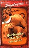 More Naughty Than Nice (Harlequin Temptation, #907)
