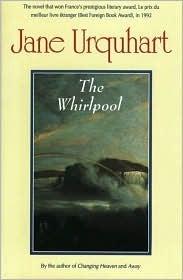 The Whirlpool by Jane Urquhart