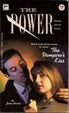 The Vampire's Kiss (The Power, #7)