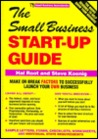 The Small Business Start-Up Guide (Small Business Sourcebooks)