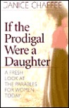 If the Prodigal Were a Daughter