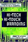 Hi-Tech Hi-Touch Branding: Creating Brand Power in the Age of Technology