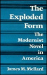 The Exploded Form: The Modernist Novel in America