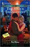 The Shock Engagement (Harlequin Romance, #3870)