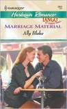 Marriage Material (Tango) (Harlequin Romance, #3802)