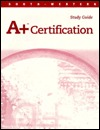A+ Certification: Study Guide