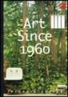 Art Since 1960 by Michael Archer