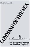 Command of the Sea: The History and Strategy of Maritime Empires