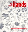 Ways of Drawing Hands: A Guide to Expanding Your Visual Awareness