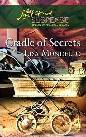 Cradle of Secrets by Lisa Mondello