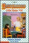 Karen's School (Baby-Sitters Little Sister, #41)