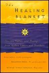 The Healing Blanket: Stories, Values and Poetry Frm Ojibwe Elders and Teachers