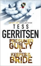 Nice Goodreads Idea Presumed Guilty Tess Gerritsen
