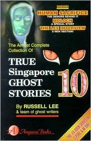 True Singapore Ghost Stories : Book 10