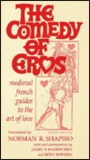 COMEDY OF EROS: Medieval French Guides to the Art of Love