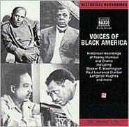 Voices of Black America: Historical Recordings of Speeches, Poetry, Humor & Drama