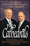 The Cathedrals: The Story of America's Best-Loved Gospel Quartet