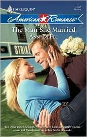 The Man She Married by Ann DeFee