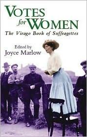 Votes for Women(The Virago Book)