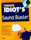 The Complete Idiot's Guide to Sound Blaster