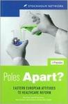 Poles Apart?: Eastern European Attitudes to Healthcare Reform