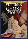 Victorian Ghost Stories