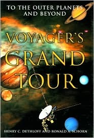 Voyager's Grand Tour by Henry C. Dethloff