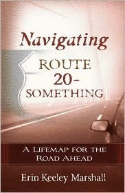 Navigating Route 20-Something: A Lifemap for the Road Ahead