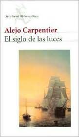 Ebook El siglo de las luces by Alejo Carpentier TXT!