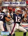 Tom Brady by Boston Herald