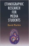Ethnographic Research for Media Studies
