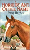 A Horse by Any Other Name