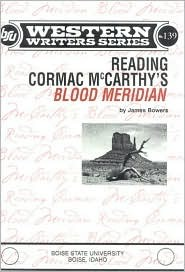 Reading Cormac McCarthy's Blood Meridian