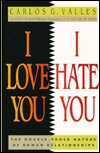 I Love You, I Hate You: The Double-Edged Nature of Human Relationships