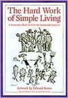 The Hard Work of Simple Living: A Somewhat Blank Book for the Sustainable Hedonist