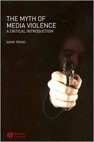 Myth of Media Violence