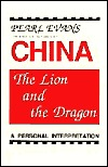 China, the Lion and the Dragon: A Personal Interpretation