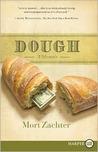 Dough: A Memoir