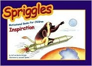 Spriggles Motivational Books for Children: Inspiration (Spriggles Motivational Books for Children, 1)
