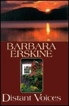 Distant Voices by Barbara Erskine