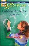 Little Miss Matchmaker (Love Inspired)