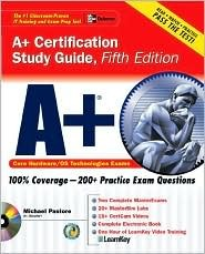 A+ Certification Study Guide [With CDROM]