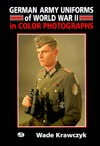 German Army Uniforms of World War II: In Color Photographs