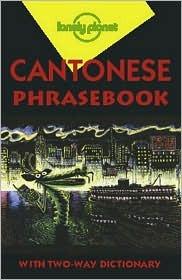 Lonely Planet Cantonese Phrasebook 3/E